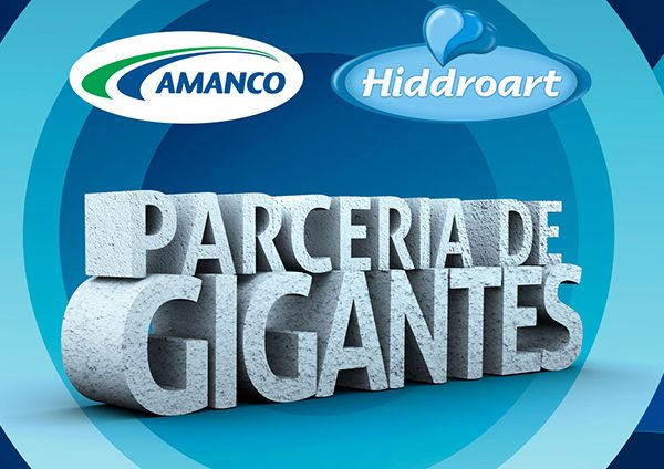 Hiddroart e Amanco / Parceria de Gigantes - Inteligencia Marketing